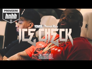 Yowda Feat. Philthy Rich - Ice Check (2017)