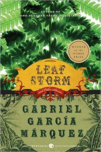 Gabriel Garcia Marquez - Leaf Storm