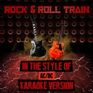 Обложка Rock & Roll Train (In the Style of Ac/Dc) Karaoke Version - Ameritz Audio Karaoke