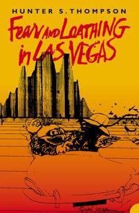 Роман американского журналиста и писателя Хантера Томпсона - «Страх и отвращение в Лас-Вегасе / Fear and Loathing in Las Vegas» на английском языке.