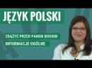 Język polski Zdążyć przed Panem Bogiem informacje ogólne