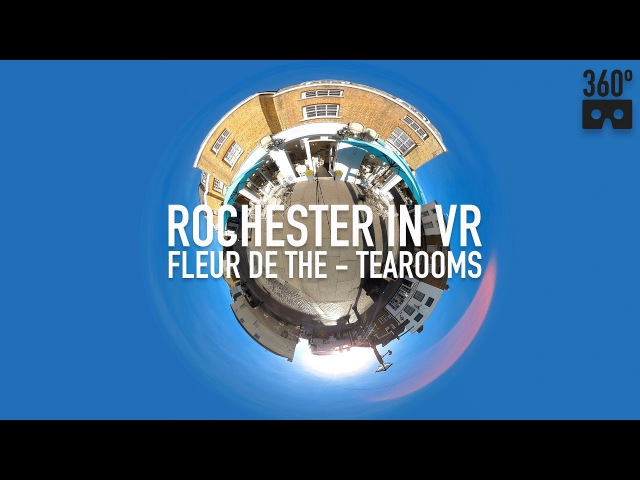 Fleur De Thé, Tearooms, Rochester High Street - in VR 360 video tour