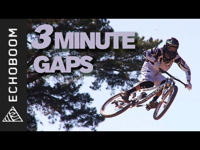 Clay Porter's 3 Minute Gaps Feat Aaron Gwin Danny Hart Gee Atherton HD