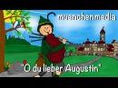 🎵 O du lieber Augustin Kinderlieder zum Mitsingen Kinderlieder deutsch muenchenmedia