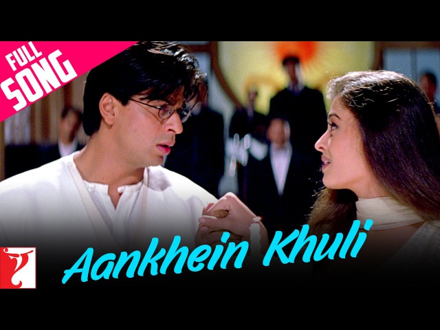 Aankhein Khuli - Full Song   Mohabbatein   Shah Rukh Khan, Aishwarya Rai   Jatin-Lalit, Anand Bakshi