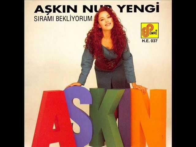 Aşkın Nur Yengi Sıramı Bekliyorum 1993