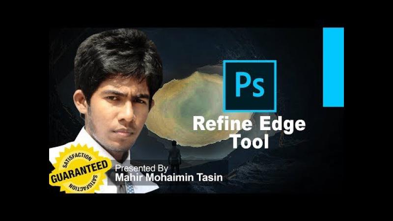 Adobe Photoshop CC Beginner How to Use Refine Edge Tool Bangla Mahir Mohaimin Tasin