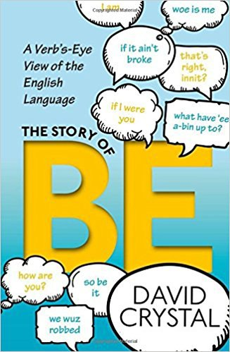 The Story of Be A Verb's-Eye View of the English Language