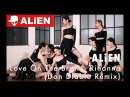 Love On The Brain - Rihanna (Don Diablo Remix) ALiEN | Choreography by Euanflow