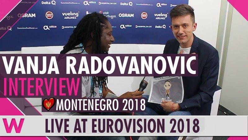 Vanja Radovanovic Montenegro Interview @ Eurovision 2018 wiwibloggs
