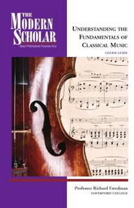 Understanding the Fundamentals of Classical Music