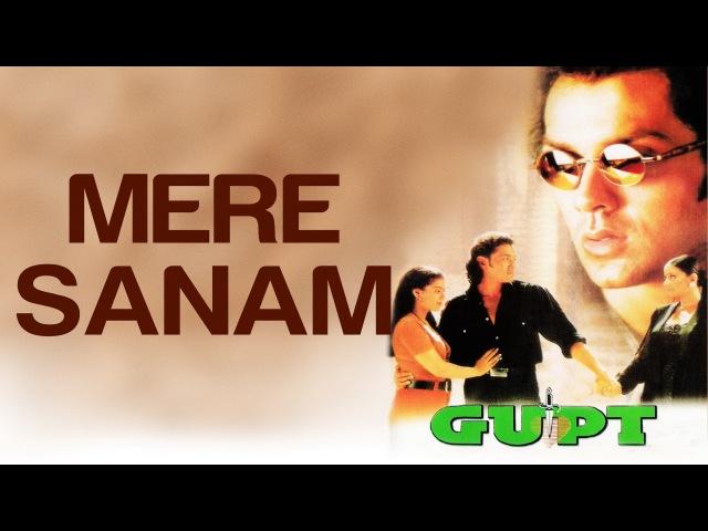 Mere Sanam Gupt Bobby Deol Kajol Sadhana Sargam Udit Narayan Viju Shah