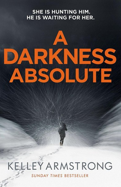 Kelley Armstrong - A Darkness Absolute