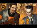 SFM Make Your Time Episode 2 Anomalous Job Half Life Black Mesa Machinima Series
