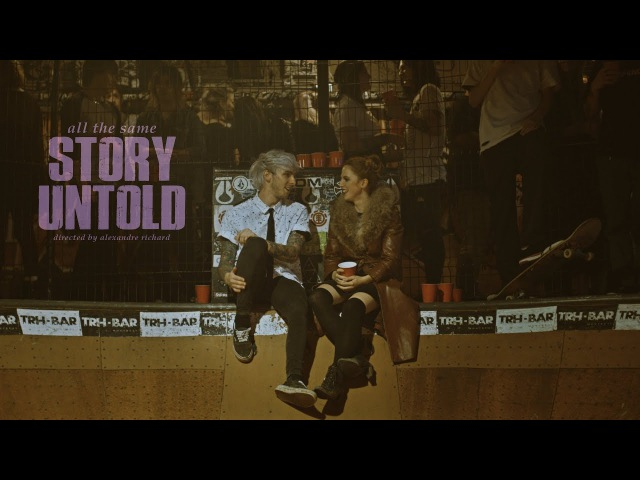 Story Untold All The Same Once A Liar Always A Liar Official Music Video