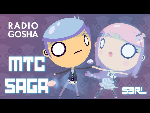 MTC Saga The Beginning S3RL Radio Gosha