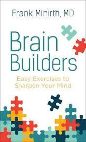Brain Builders by Frank Minirth M D