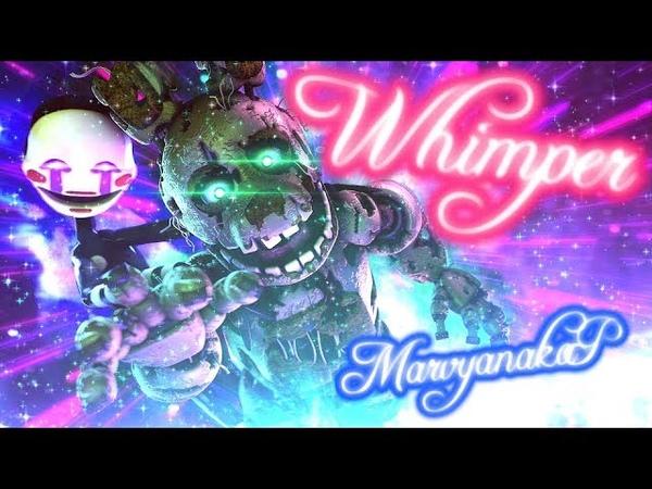FNAF SFM | Spite Of The Spirits | Whimper - MarvyanakaP (!SLIGHT EPILEPSY WARNING!)