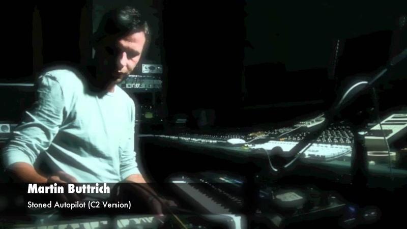 Martin Buttrich - Stoned Autopilot (C2 Version)