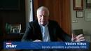 Václav Klaus po vyhazovu syna řekl, kdo mu pije krev. Zmínil hlupáky i svůj návrat