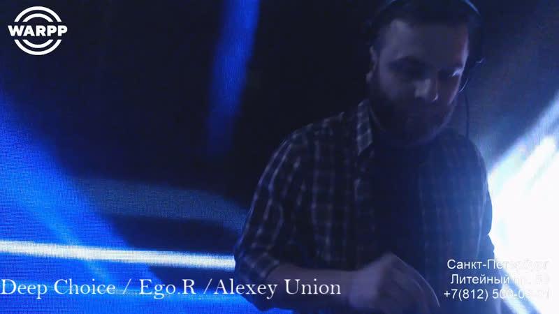 Deep Choice / Ego.R /Alexey Union