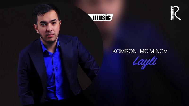 Komron Mo'minov Layli Комрон Муминов Лайли music version