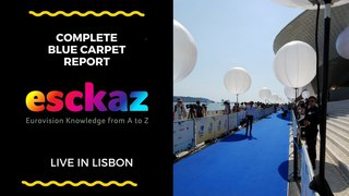 ESCKAZ in Lisbon: Complete Blue Red Carpet Report with all countries