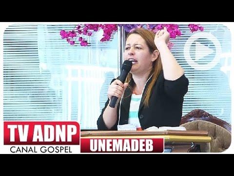 UNEMADEB 2016 A Marca da Santidade na Mulher Cristã EDNA VALADARES