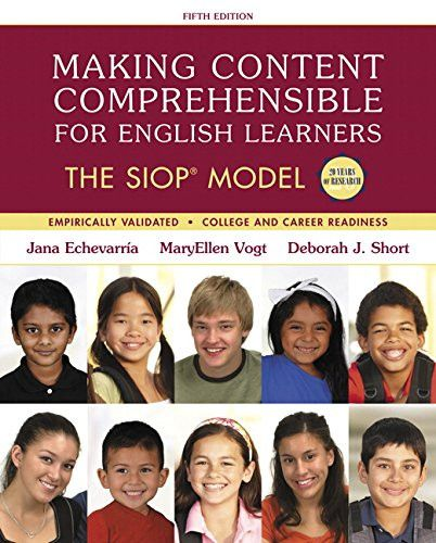 Making Content Comprehensible for English Learners The SIOP Model, 5th Edition