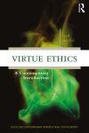 Virtue Ethics- A Contemporary Intr