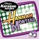 Hannah Montana Karaoke - The Best Of Both Worlds (Instrumental)