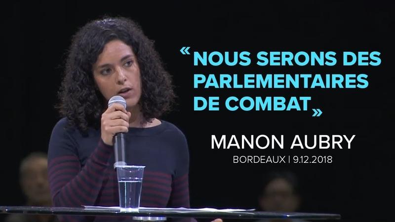 NOUS SERONS DES PARLEMENTAIRES DE COMBAT Manon Aubry LFI