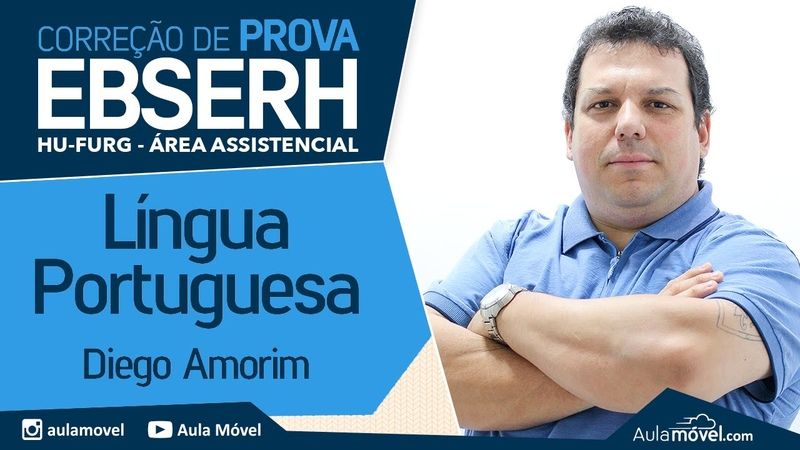 EBSERH HU FURG 2016 Comentário de Prova Superior IBFC Língua Portuguesa