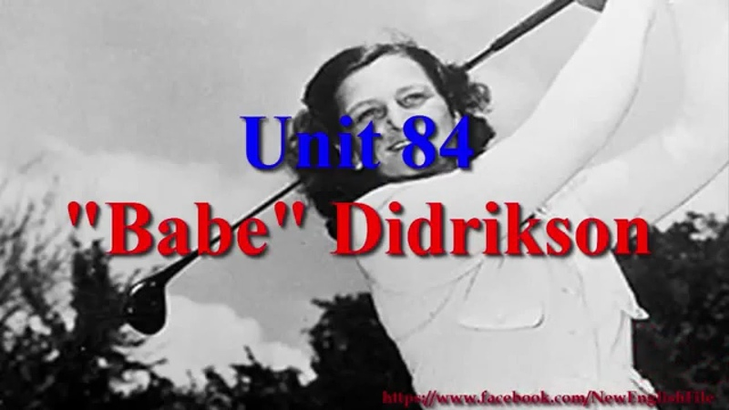 Learn English via Listening Level 3 Unit 84 Babe Didrikson