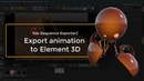 Export animation from Cinema 4D to Element 3D