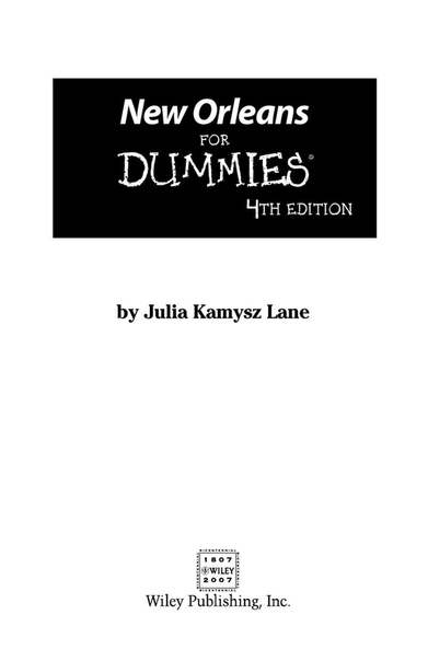 New Orleans For Dummies (4th Edition) by Julia Kamysz Lane
