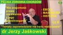 Dr Jerzy Jaśkowski Nieznajomość prawa nie zwalnia z jego przestrzegania PEŁNIA ZDROWIA CHORZÓW 2019