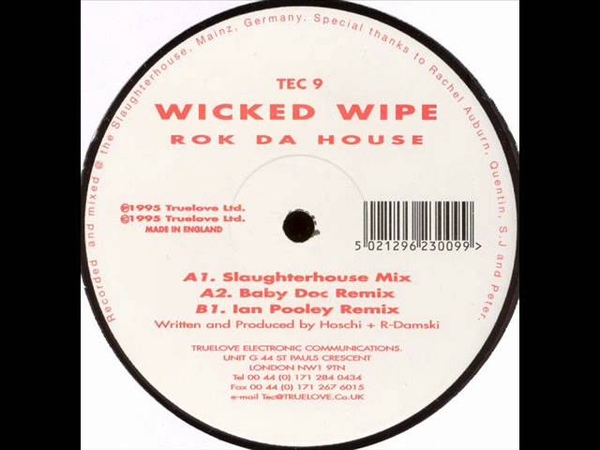 Wicked Wipe -- Rok Da House (Slaughterhouse Mix) 1995.wmv