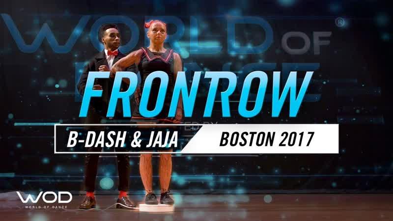 2017 - B-Dash Jaja Vankova FrontRow World of Dance Boston 2017 (WODBOS17)