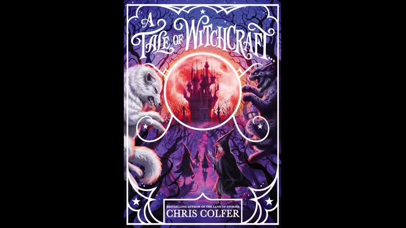 CHRIS COLFER | A TALE OF WITCHCRAFT | КРИС КОЛФЕР