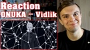 [RUSSIAN REACTION] ONUKA — Vidlik
