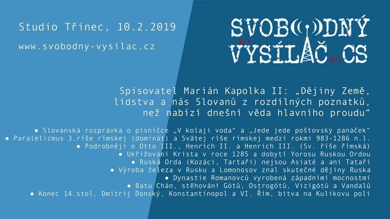 SVCS 2019 02 10 Studio Třinec – Dějiny nejspíše proběhly jinak, s Mariánem Kapolkou II