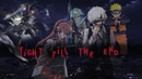 Fight Till The End AMV (Zero - Crown The Empire) [Anime Mix]