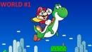 SNES Longplay Super Mario World WORLD 1 Yoshi's Island 1080P 60 fps