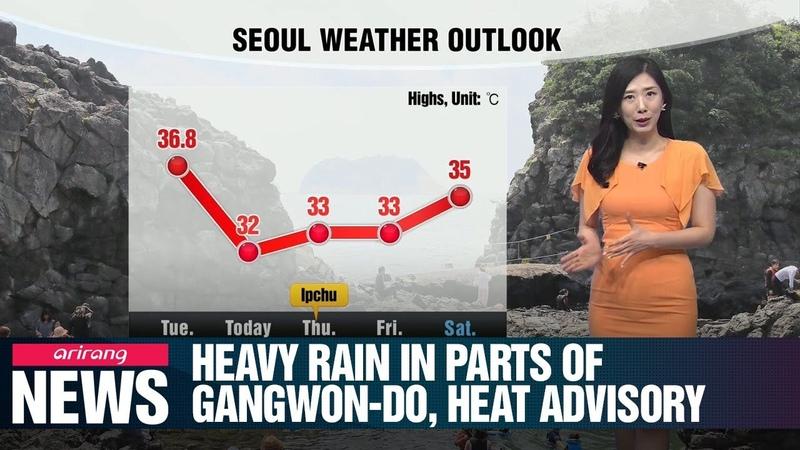 Heavy rain in parts of Gangwon-do, heat advisory_080719