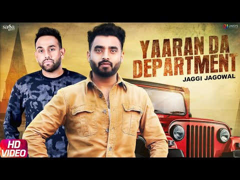 Yaaran Da Department Jaggi Jagowal Laddi Gill Shubh Karman New Punjabi Songs Saga Music