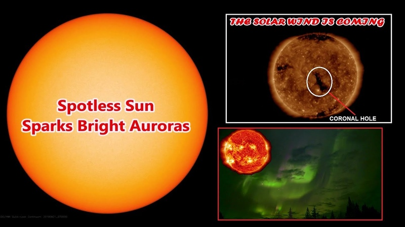 A Hole in the Sun's Atmosphere is Facing Earth - Spotless Sun Sparks Bright Auroras