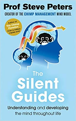 The Silent Guides The new book from the author of The Chimp Paradox