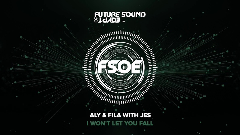 Aly Fila with JES I Won't Let You Fall