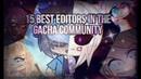 15 best gacha editors on the gacha community(Part 3)